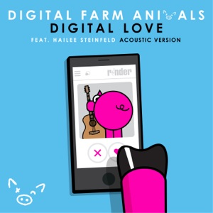 Digital Love (feat. Hailee Steinfeld) [Acoustic Version] - Single Mp3 Download