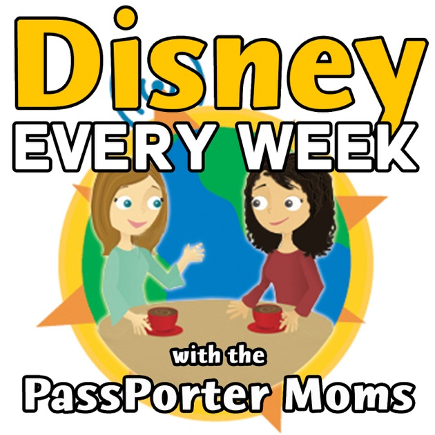 Disney Every Week with the PassPorter Moms by PassPorter Moms