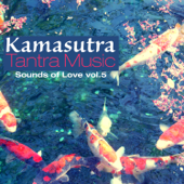 Kamasutra Tantra Music, Vol. 5: Sounds of Love