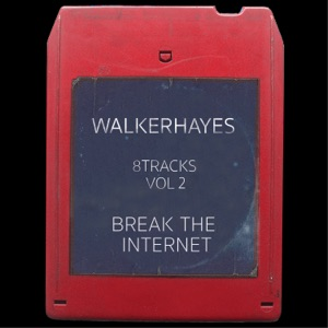 Walker Hayes - Your Girlfriend Does - 8Track
