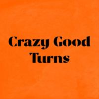 Crazy Good Turns podcast