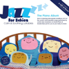 The Piano Album - Jazz for Babies