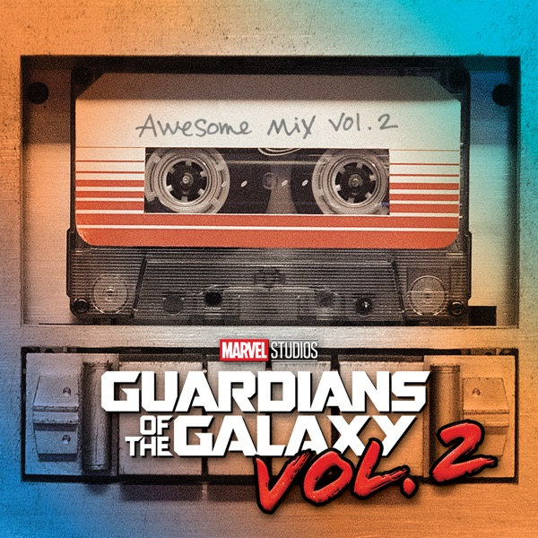 Vol. 2 Guardians of the Galaxy: Awesome Mix Vol. 2 (Original Motion Picture Soundtrack) Various Artists album cover