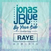 By Your Side feat RAYE Remixes EP