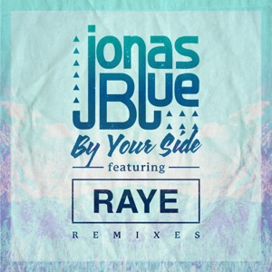 By Your Side (feat. RAYE) [Remixes] - EP Mp3 Download