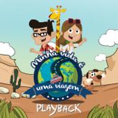 Minha Vida É uma Viagem (Playback)