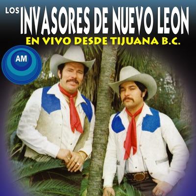 En Vivo Desde Tijuana B.C. - Los Invasores de Nuevo León