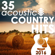 Guitar Tribute Players - 35 Acoustic Country Hits 2016