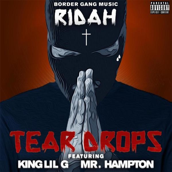 Teardrops (feat. King Lil G & Mr. Hampton) - Single