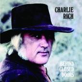 Charlie Rich - Behind Closed Doors