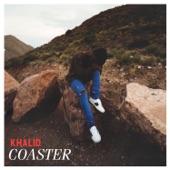 Khalid - Coaster