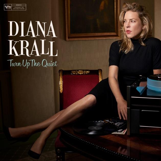 Turn up the quiet / Diana Krall, piano, chant   Krall, Diana (1967-....). Chanteur. Musicien