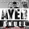 Ayer feat Anuel AA Single