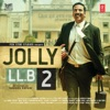 Jolly LL.B 2 (Original Motion Picture Soundtrack) - EP