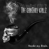 Smoke My Brain