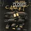 Closed Casket - Single, 2017