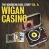 The Northern Soul Story, Vol. 4: Wigan Casino