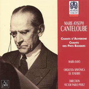 Maria Bayo, Orquesta Sinfónica de Tenerife & Victor Pablo Pérez - Baïlèro