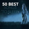 50 Best Songs to Sleep - Amazing Graceful Peace Music, Calming Sound Effects White Noise - Soothing White Noise for Sleeping Babies