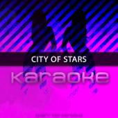 City of Stars (Karaoke)