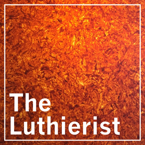 The Luthierist