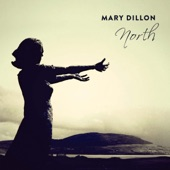 Mary Dillon - The Banks of Claudy