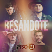 Besándote - Piso 21