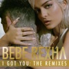 I Got You The Remixes EP