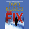 David Baldacci - The Fix (Unabridged)  artwork