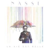 Nassi - La vie est belle - Single