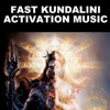 Fast Kundalini Activation Music