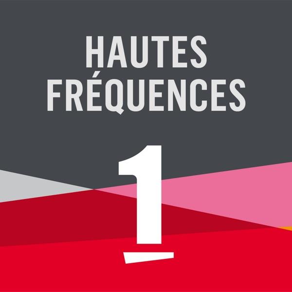 Hautes fréquences - La 1ere