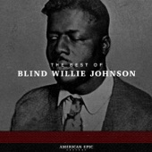 Blind Willie Johnson - God Moves On the Water