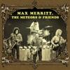 Max Merritt, The Meteors & Friends