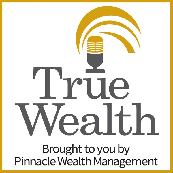 True Wealth Podcast - by Kevin Engbers,CFP