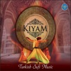Kıyam Turkish Sufi Music