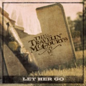 The Travelin' McCourys - Let Her Go