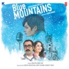 Blue Mountains Original Motion Picture Soundtrack
