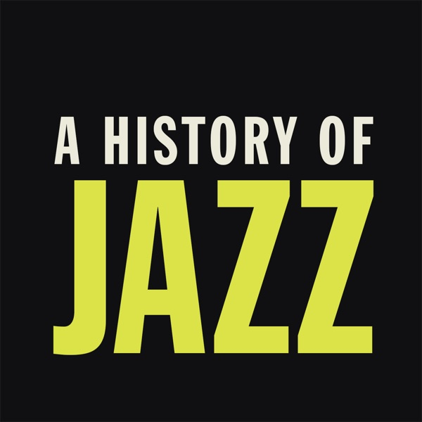 A History of Jazz