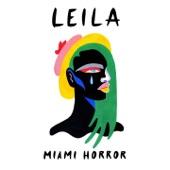 Miami Horror - Leila