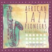 African Jazz Pioneers - Skokiaan