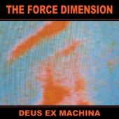 The Force Dimension - Sarcofague