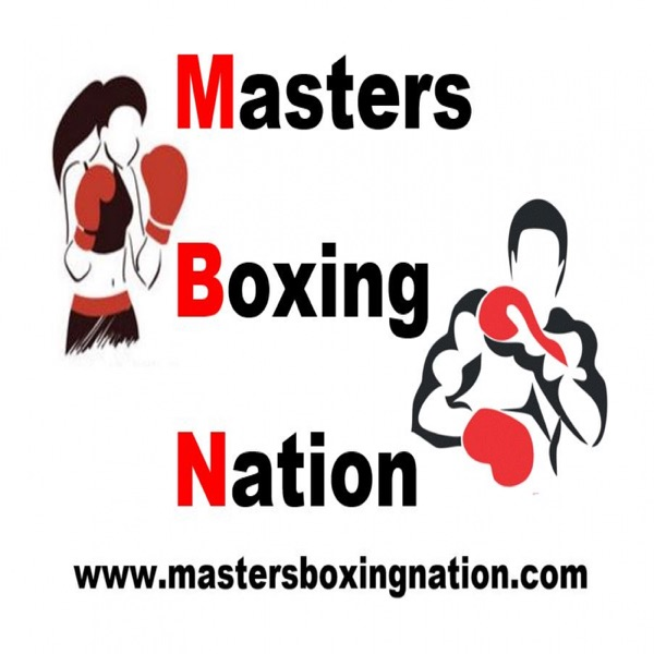 Masters Boxing Nation Podcast