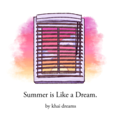 Summer Is Like a Dream - EP