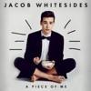 A Piece of Me - EP, Jacob Whitesides