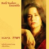 Ruth Yaakov Ensemble - A La Mar Me Vo Echar