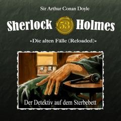 Die alten Fälle (Reloaded), Fall 53: Der Detektiv auf dem Sterbebett