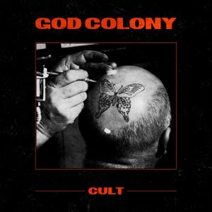 God Colony - Cult