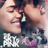 The Sky Is Pink (Original Motion Picture Soundtrack)