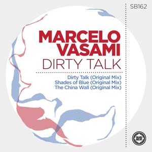 Marcelo Vasami - Dirty Talk